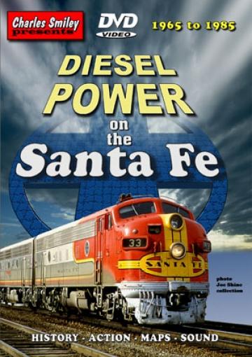 Diesel Power on the Santa Fe 1965 - '85