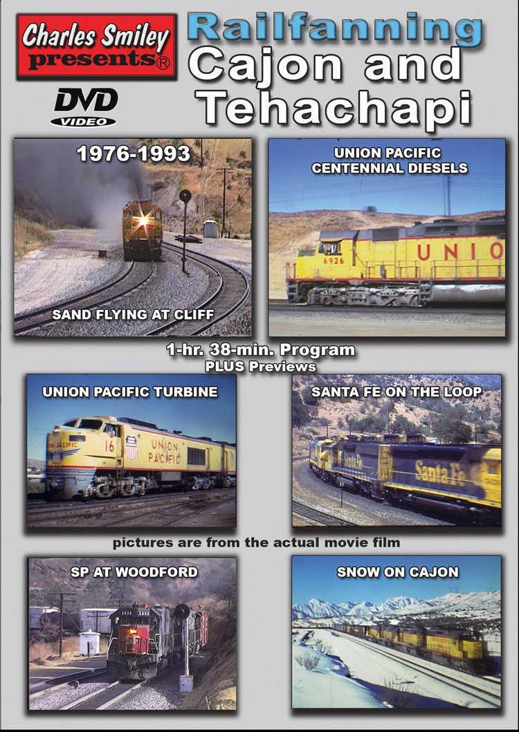 Railfanning Cajon and Tehachapi